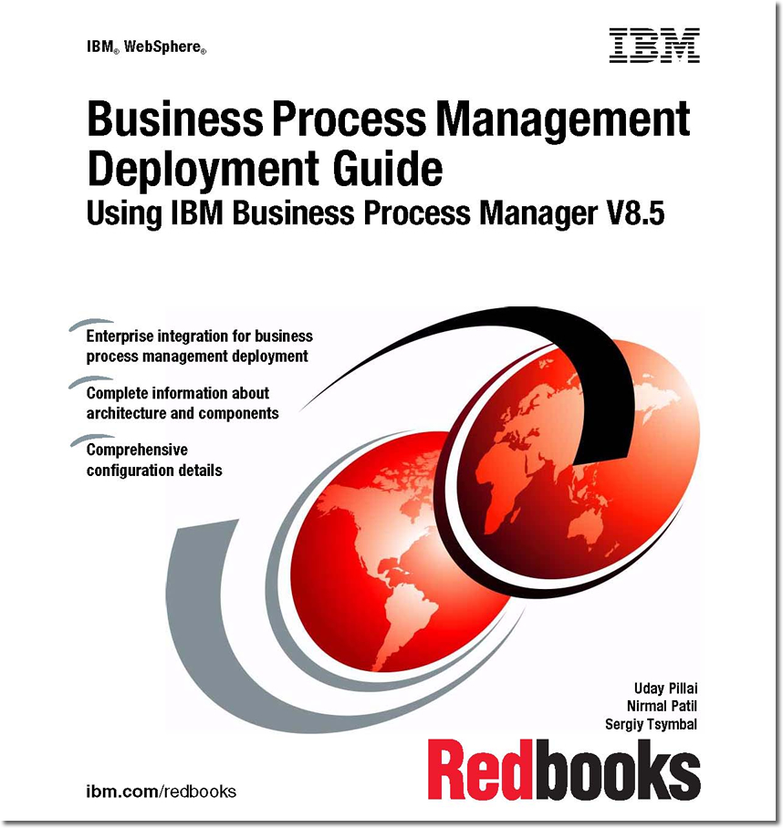 Business Process Management Deployment Guide Using IBM Business Process Manager V8.5