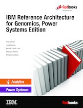 IBM Reference Architecture for Genomics, Power Systems Edition