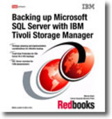 Backing up Microsoft SQL Server with IBM Tivoli Storage Manager