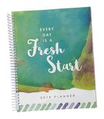 Every Day is a Fresh Start 2019 Spiral Planner (DIGITAL Soft Cover)