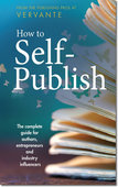 How to Self-Publish (Paperback with Soft Touch)