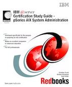 IBM eServer Certification Study Guide - pSeries AIX System Administration