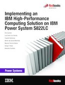 Implementing an IBM High-Performance Computing Solution on IBM Power System S822LC