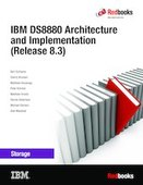 IBM DS8880 Architecture and Implementation (Release 8.3)