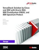 VersaStack Solution by Cisco and IBM with Oracle RAC, IBM FlashSystem V9000, and IBM Spectrum Protect