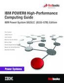 POWER8 High-performance Computing Guide IBM Power System S822LC (8335-GTB) Edition
