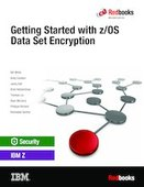 Getting Started with z/OS Data Set Encrypti