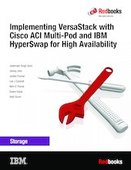 Implementing VersaStack with Cisco ACI Multi-Pod and IBM HyperSwap for High Availability