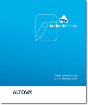 Altova Authentic 2018 Desktop Edition User & Reference Manual