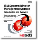 IBM Systems Director Management Console: Introduction and Overview