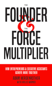 The Founder and The Force Multiplier