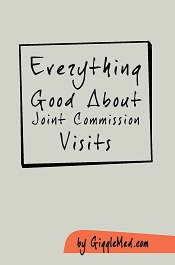 Everything Good About Joint Commission Visits
