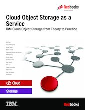 Cloud Object Storage as a Service: IBM Cloud Object Storage from Theory to Practice